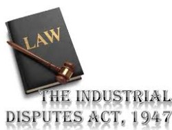 Industrial Disputes Act, 1947 – Part 1 Quiz !