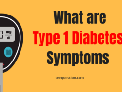 What are type 1 diabetes symptoms?