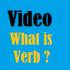 Verb: Video to Learn Grammar
